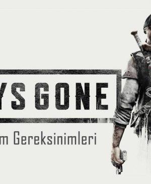 Days Gone Sistem Gereksinimleri